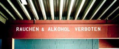 Rauchen und Alkohol verboten!